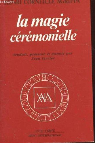 9782900269206: Les Trois livres de la philosophie occulte ou magie : Tome 2, La Magie cérémonielle