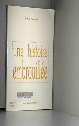 histoire embrouillee (une) (9782900269541) by [???]