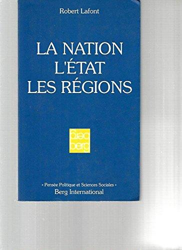 9782900269817: La nation, l'Etat, les régions (Pensée politique et sciences sociales) (French Edition)