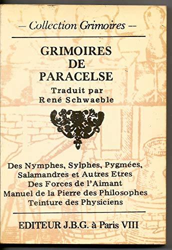 9782900272145: Les grimoires de paracèlse ou le testament du temps jadis