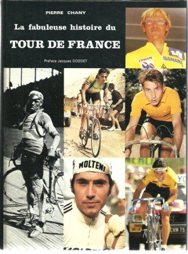 9782900278031: La fabuleuse historie du Tour de France