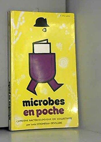 9782900329054: Microbes en poche : L'hygi�ne bact�riologique en collectivit� (En poche)