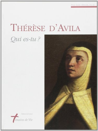 Therese D'Avila: Qui es-tu?: Abiven, Jean