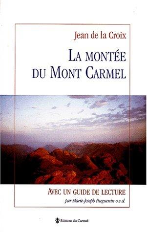 9782900424537: LA MONTEE DU MONT CARMEL. Avec un guide de lecture