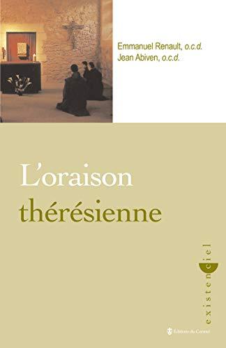 L'oraison thérésienne: Renault, Emmanuel/ Abiven,