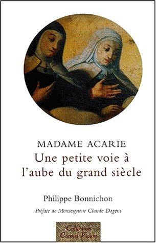 9782900424995: Madame Acarie : Une petite voie à l'aube du grand siècle