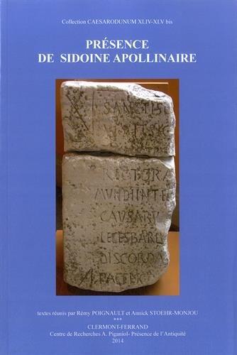 9782900479193: Présence de Sidoine Apollinaire (Caesarodunum)