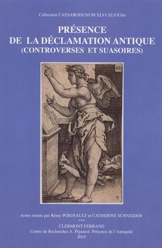 9782900479209: Présence de la déclamation antique (controverses et suasoires)