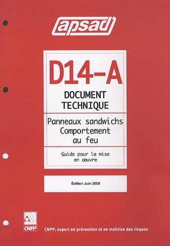 9782900503997: Document technique D14-A Panneaux sandwichs Comportement au feu : Guide pour la mise en oeuvre