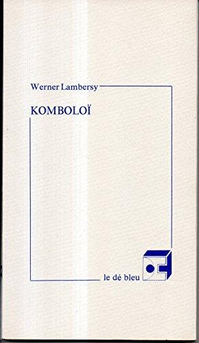 9782900768334: Komboloi ; suivi de, Chand-Mala (French Edition)