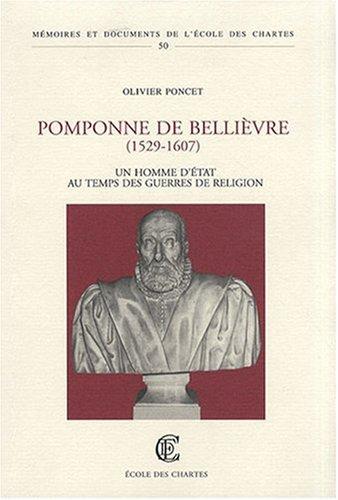 9782900791165: Pomponne de Belièvre ( 1529-1607). Un homme d'état au temps des guerres de religions