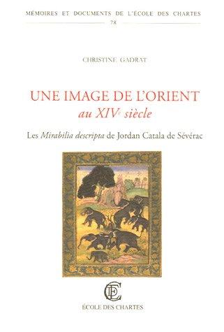 Une image de l'Orient au XIVe siècle: Christine Gadrat