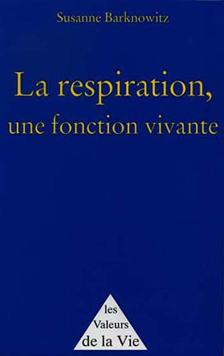 9782900811597: la respiration, une fonction vivante