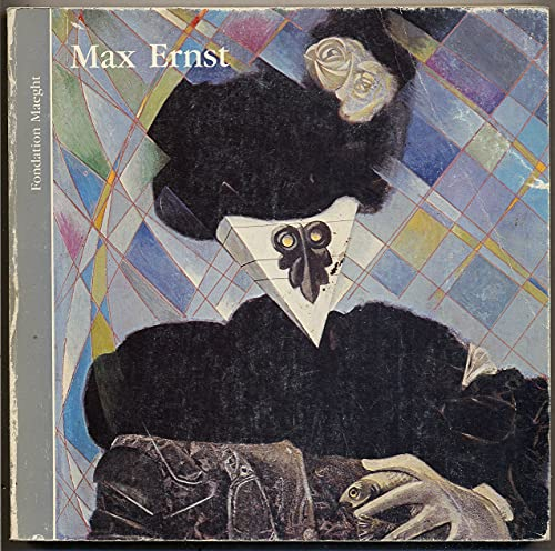9782900923016: Max Ernst: 5 juillet-5 octobre 1983, Fondation Maeght ... Saint-Paul (French Edition)