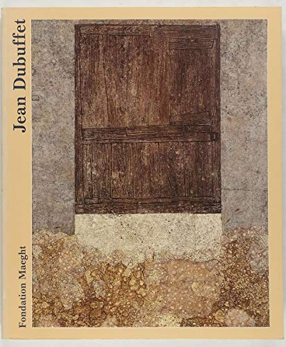 Jean Dubuffet: Retrospective;. Peintures, Sculptures, Dessins: Dubuffet, Jean and