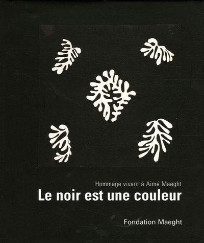 Le noir est une couleur : Hommage: Adrien Maeght; Dominique