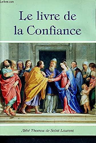 9782901039372: Le livre de la confiance