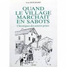 9782901040842: Quand le village marchait en sabots: Chroniques des années grises