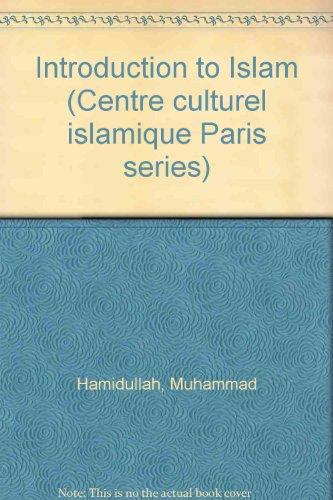 9782901049050: Introduction to Islam (Centre culturel islamique Paris series)