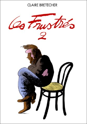 9782901076049: Les Frustrés, tome 2