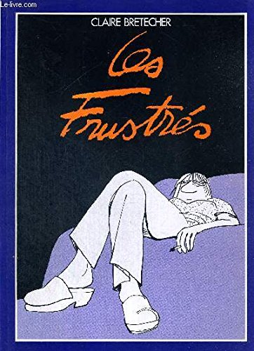 9782901076087: Les Frustres (French Edition)