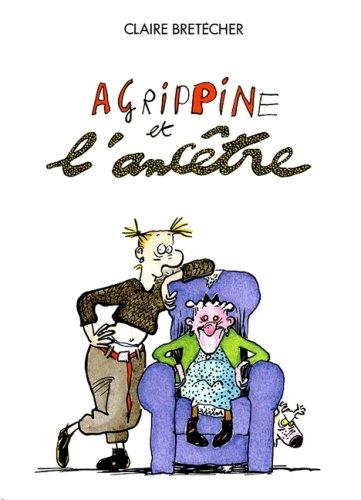 9782901076278: Agrippine, tome 5 : Agrippine et l'ancêtre