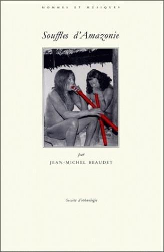 9782901161561: Souffles d'Amazonie: Les orchestres tule des Wayãpi (Hommes et musiques) (French Edition)