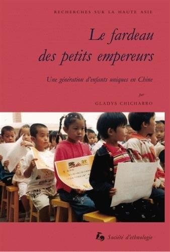 9782901161929: Le fardeau des petits empereurs : Une génération d'enfants uniques en Chine