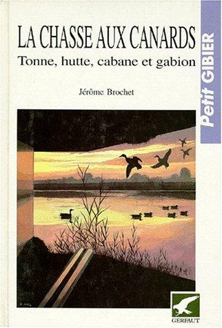 9782901196426: La chasse aux canards