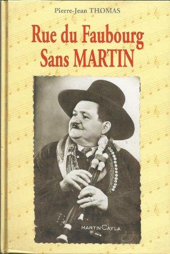 9782901264507: Rue du Faubourg Sans Martin