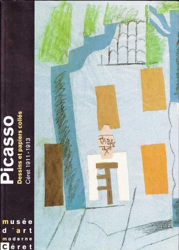 9782901298236: Picasso: Dessins et papiers collés, Céret 1911-1913 : Musée d'art moderne de Céret, 29 juin-14 septembre 1997 (French Edition)