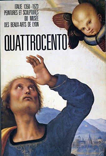 Quattrocento: Italie, 1350-1523, peintures et sculptures du musee des beaux-arts de Lyon, 19 ...