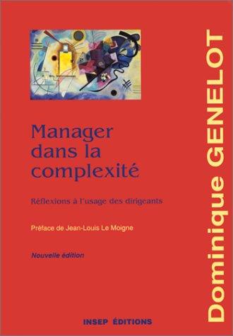 9782901323761: Manager dans la complexité. Réflexions à l'usage des dirigeants