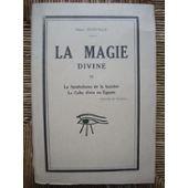 9782901369233: La magie divine - Dianoia. Le Symbolisme des ailes - La vérité de parole