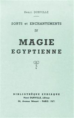 SORTS ET ENCHANTEMENTS - 4 - MAGIE: DURVILLE HENRI