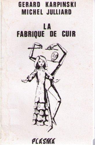 9782901376101: La Fabrique de cuir: 45 poèmes en vrac (French Edition)