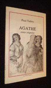 9782901376729: Agathe: Conte singulier (French Edition)