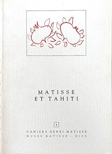 Matisse et Tahiti: Exposition, 4 juillet-30 septembre: Musée Raoul Dufy