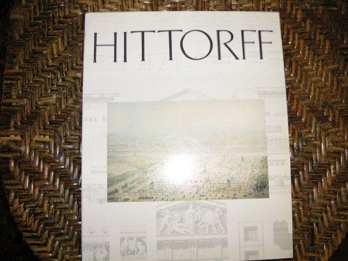 Hittorff. Un Architecte Du X1Xe.: Hammer, Karl et al.