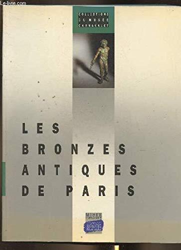 9782901414346: Bronzes antiques de paris (les) (Collections du Musée Carnavalet)