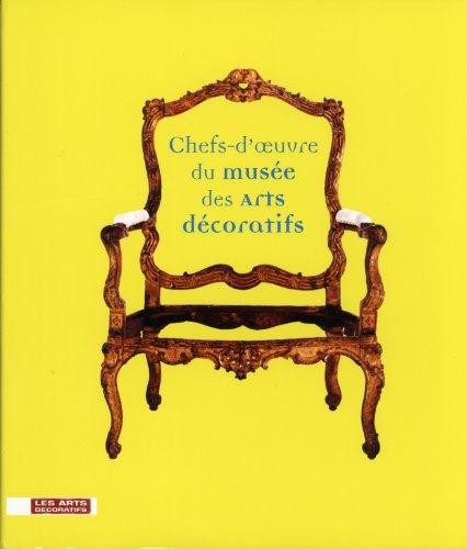 9782901422860: Chefs-d'oeuvre du musée des Arts décoratifs