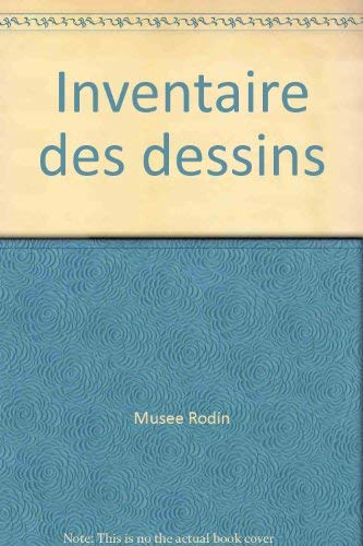 Musee Rodin: Inventaire des dessins, Volume III (Vol.3): Judrin, Claudie; Musee Rodin