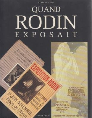 Quand Rodin exposait (French Edition): Beausire, Alain