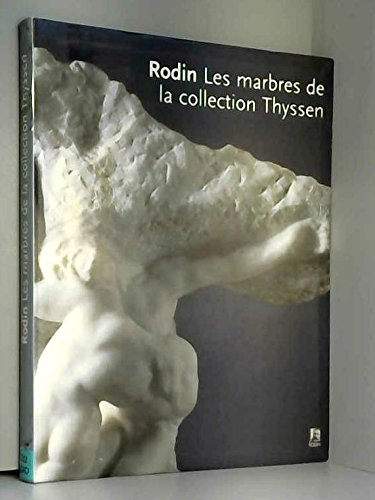 Rodin, les marbres de la collection Thyssen: Antoinette Le Normand-Romain