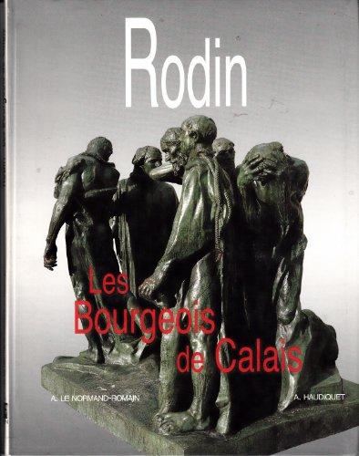 9782901428701: Rodin, les Bourgeois de Calais (Tout l'Oeuvre)