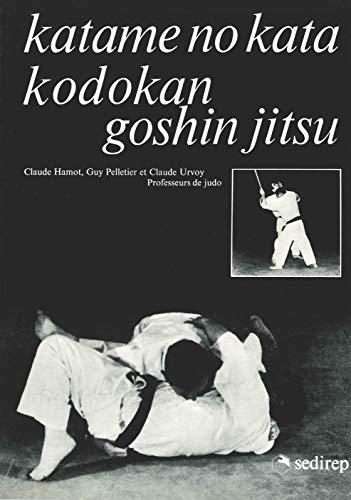 9782901551263: katame no kata kodokan goshinjitsu