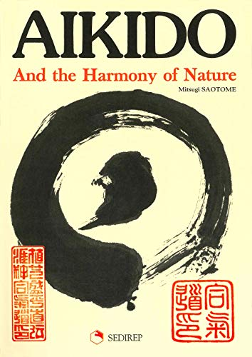 9782901551331: Aikido and the harmony of nature