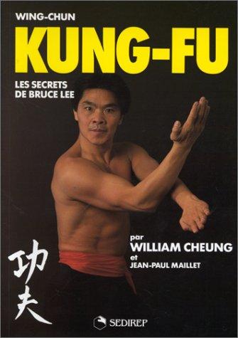 9782901551393: Wing-Chun, Kung-Fu, les secrets de Bruce Lee