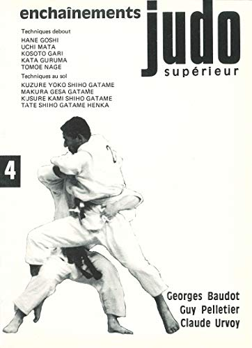 9782901551423: Judo Superieur Enchainements Tome 4
