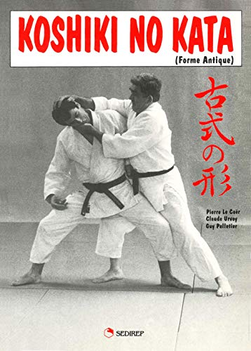 9782901551447: Koshiki No Kata Forme Antique